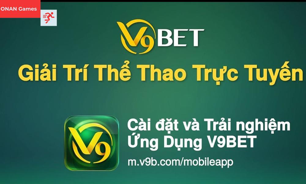 Dịch vụ và sản phẩm cá cược tại nhà cái V9Bet