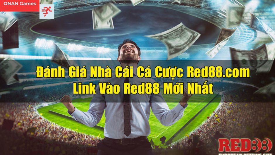 Red88 – Đánh Giá Nhà Cái Red88.com & Link Vào Red88 Mới Nhất