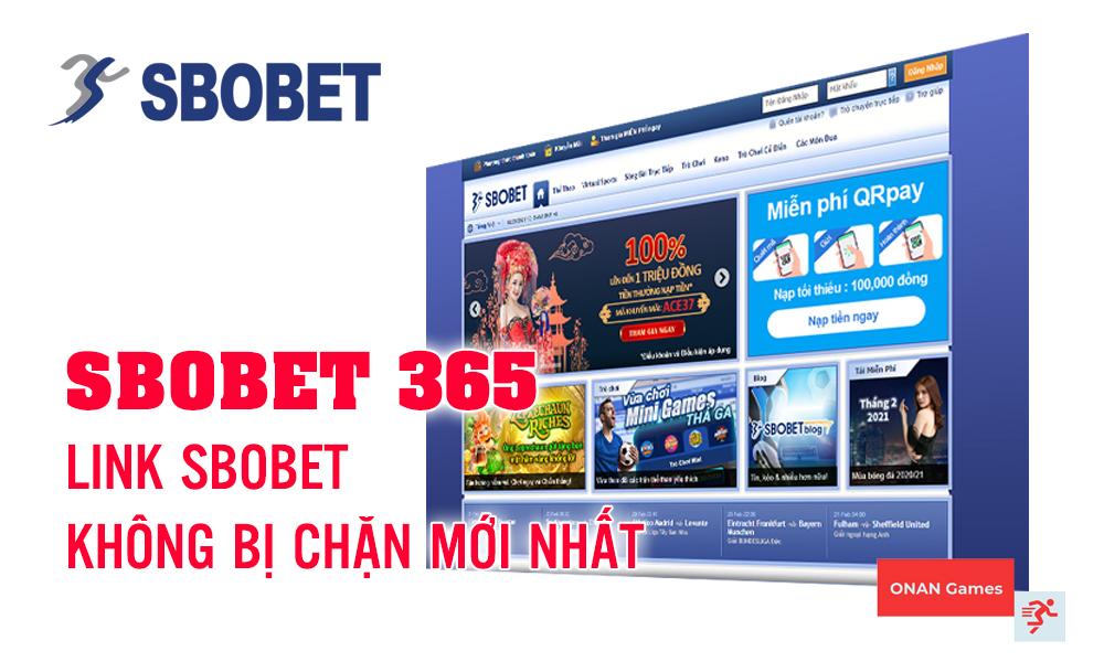 Link vào SBOBET 365 không chặn (Mới cập nhật)