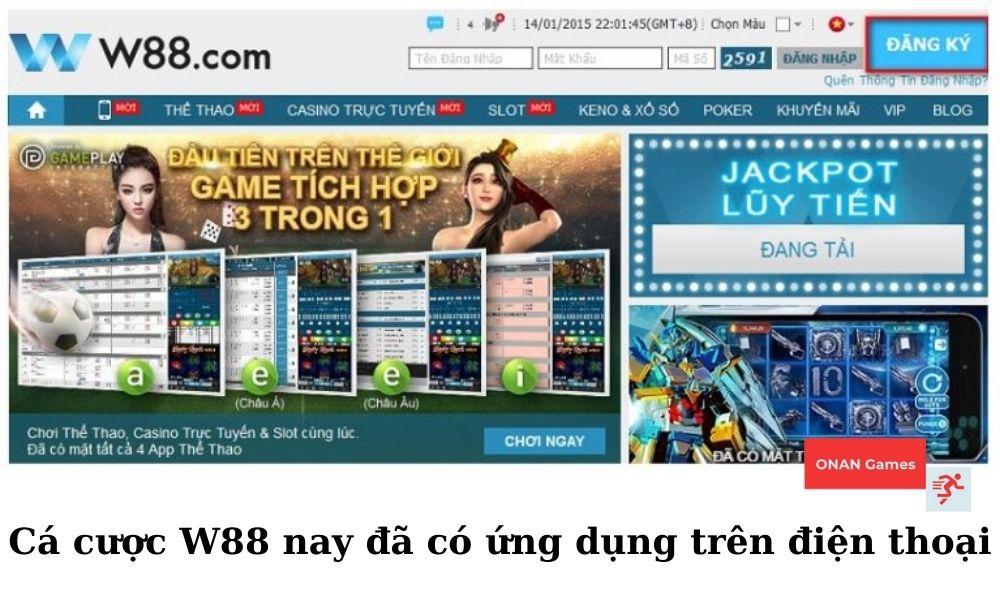 Ứng dụng cá cược trực tuyến của nhà cái W88