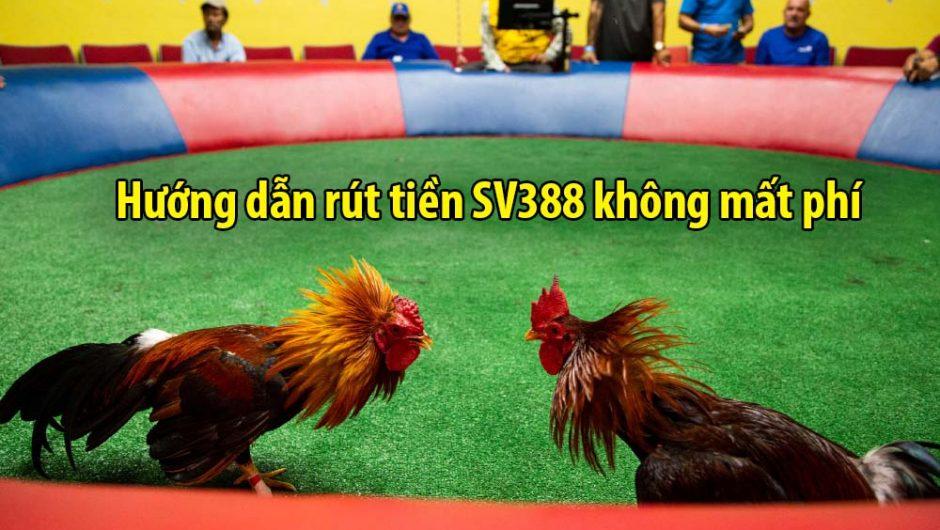 Rút tiền SV388 | Hỗ trợ rút tiền thắng cược SV388 không mất phí