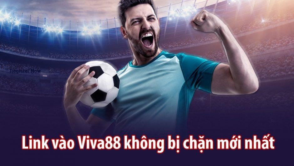 Viva88 – Link Vào Viva88 Của Trang Bong88 Không Bị Chặn