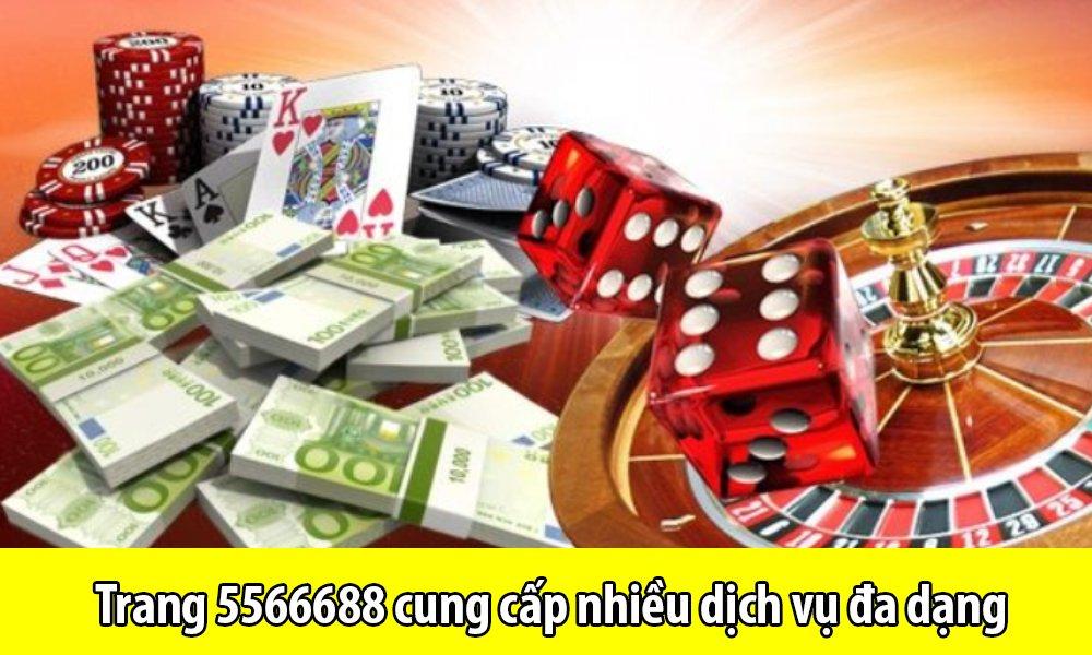 Trang 5566688 cung cấp nhiều dịch vụ đa dạng